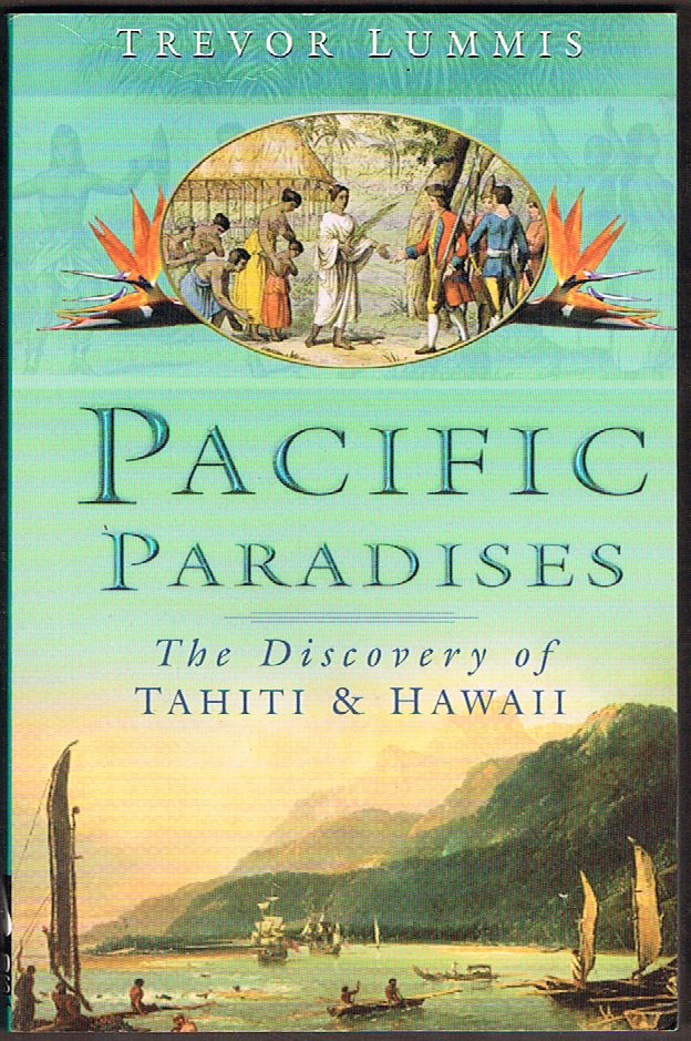 Pacific Paradises: The Discovery of Tahiti & Hawaii