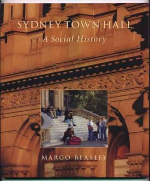 Sydney Town Hall: A Social History