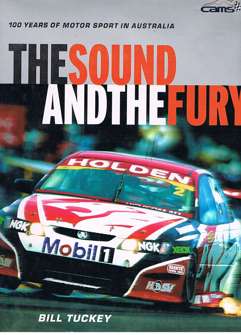 The Sound and the Fury: 100 Years of Motor Sport in Australia