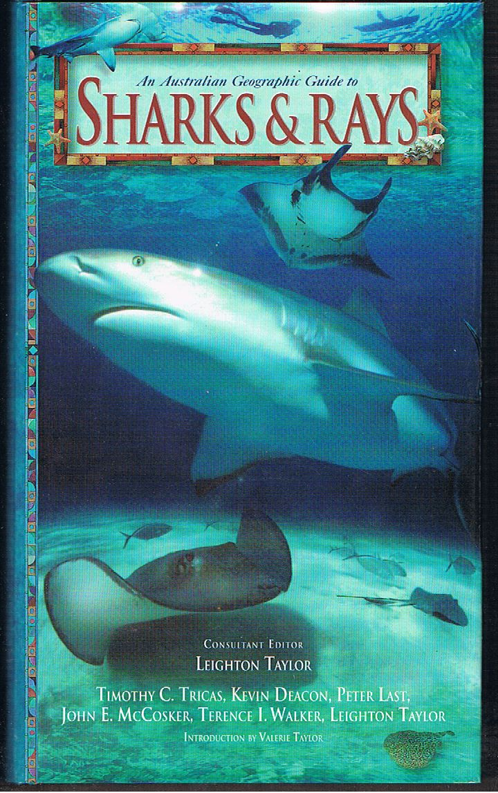 An Australian Geographic Guide to Sharks & Rays