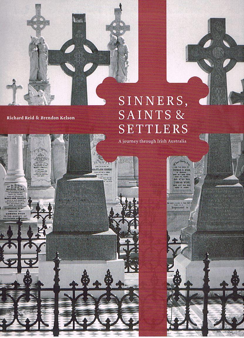 Sinners, Saints and Settlers: A Journey through Irish Australia