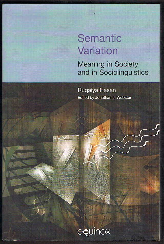 Semantic Variation: Meaning in Society and in Sociolinguistics