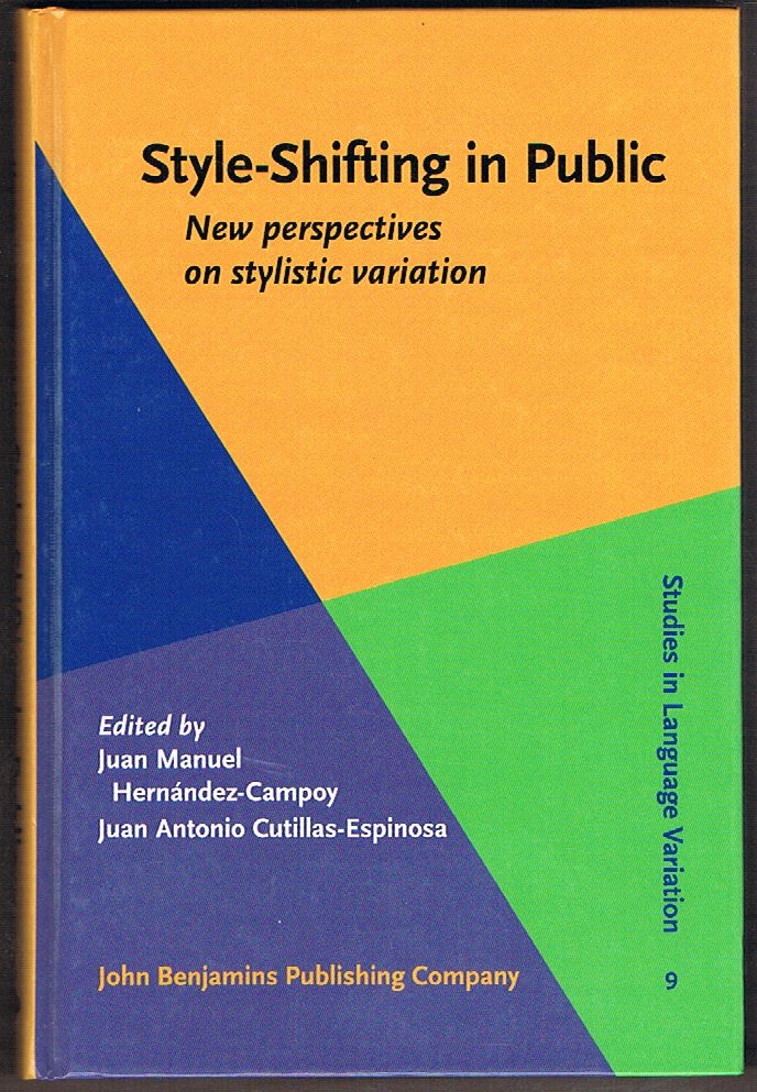 Style-Shifting in Public: New Perspectives on Stylistic Variation