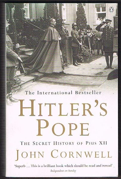 Hitler\'s Pope: The Secret History of Pius XII