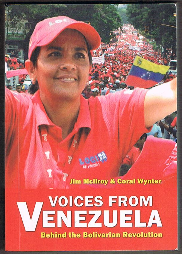Voices from Venezuela: Behind the Bolivarian Revolution