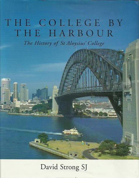 The College by the Harbour: The History of St Aloysius