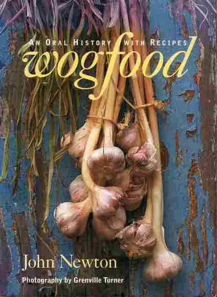Wogfood: An Oral History with Recipes