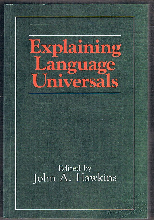 Explaining Language Universals