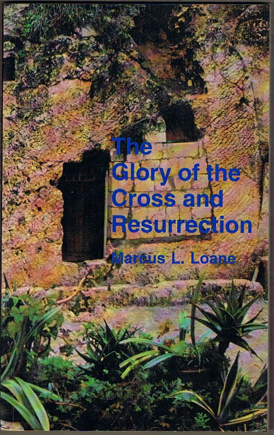 The Glory of the Cross and Resurrection