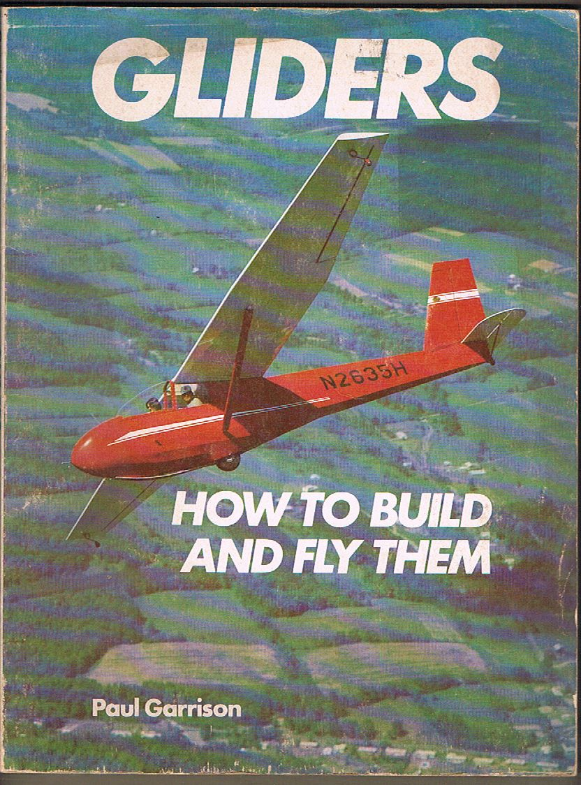 Gliders: How to Build and Fly Them