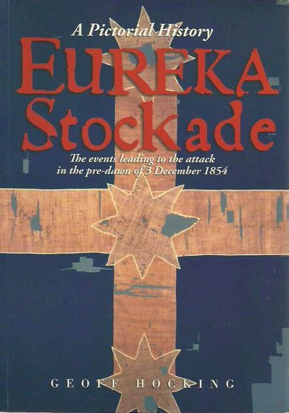 Eureka Stockade: The events leading to the attack in the pre-dawn of 3 December 1854