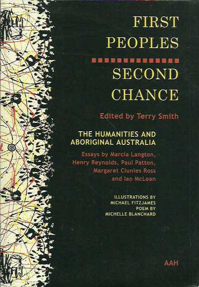 First Peoples, Second Chance: The Humanities and Aboriginal Australia