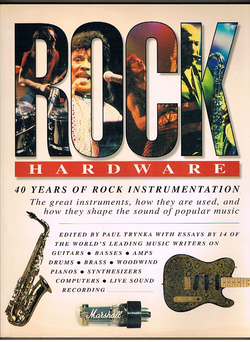 Rock Hardware: 40 Years of Rock Instrumentation