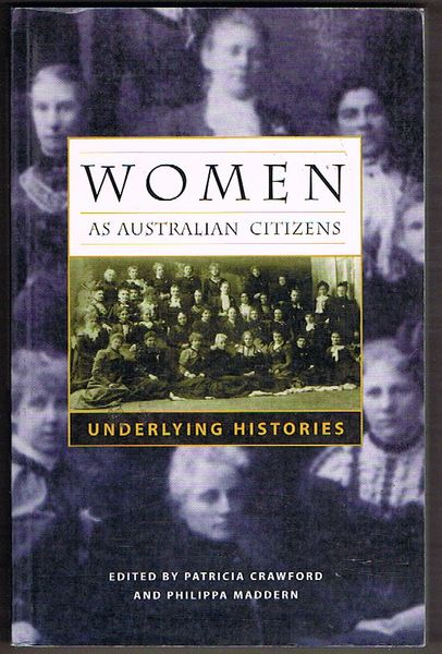 Women As Australian Citizens: Underlying Histories