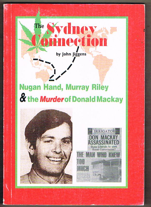 The Sydney Connection: Nugan Hand, Murray Riley & the Murder of Donald Mackay