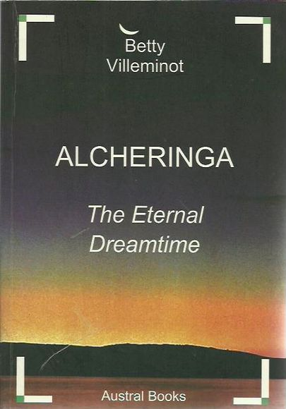 Alcheringa: The Eternal Dreamtime