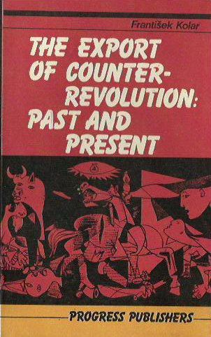 The Export of Counter-Revolution: Past and Present