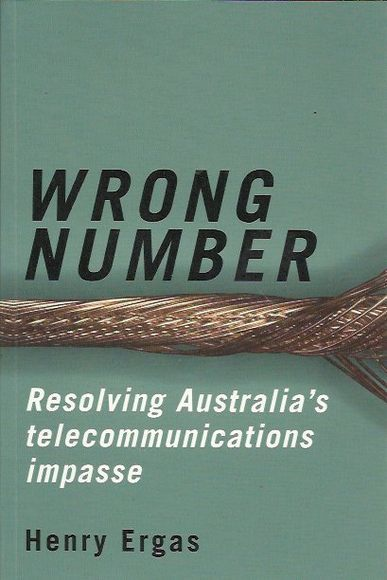 Wrong Number: Resolving Australia's Telecommunications impasse