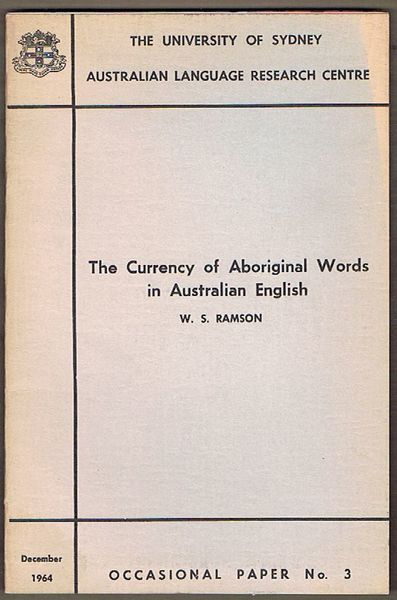 The Currency of Aboriginal Words in Australian English