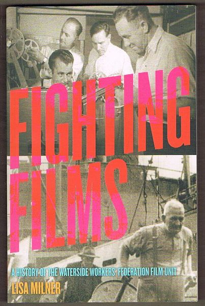 Fighting Films: A History of the Waterside Workers