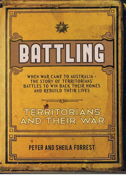 Battling: Territorians and their War