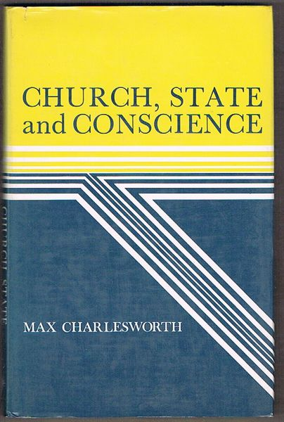Church, State and Conscience: Collected Essays