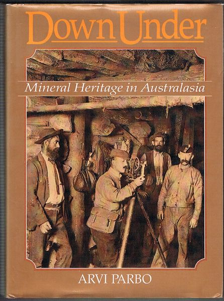 Down Under: Mineral Heritage in Australasia