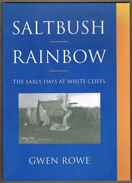 Saltbush Rainbow: The early days at White Cliffs