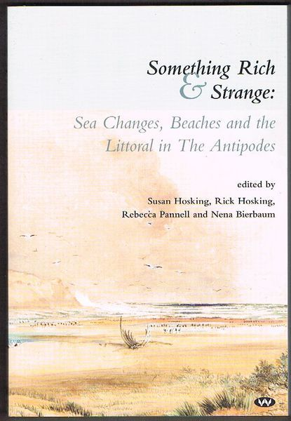 Something Rich and Strange: Sea Changes, Beaches and the Littoral in The Antipodes