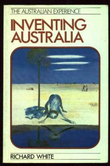 Inventing Australia: Images and Identity 1688-1980