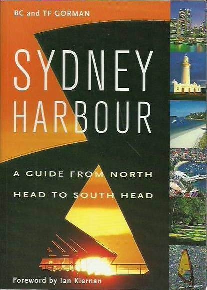 Sydney Harbour: A Guide from North Head to South Head