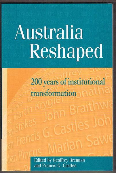 Australia Reshaped: 200 Years of Institutional Transformation