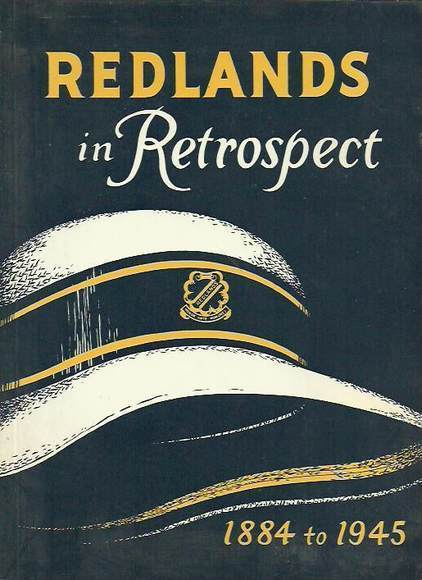 SCEGGS Redlands in Retrospect: 1884 to 1945
