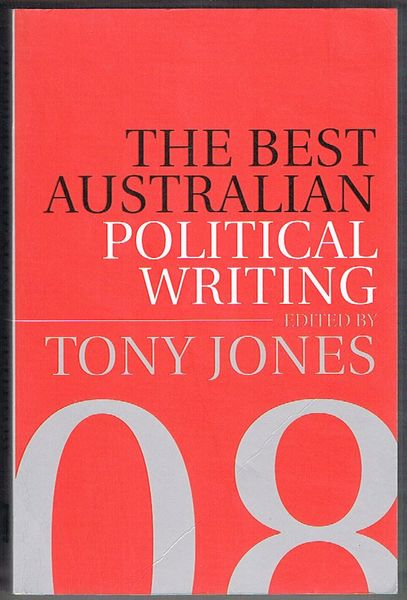 Best Australian Political Writing 2008