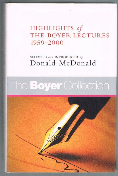 The Boyer Collection: Highlights of the Boyer Lectures 1959-2000