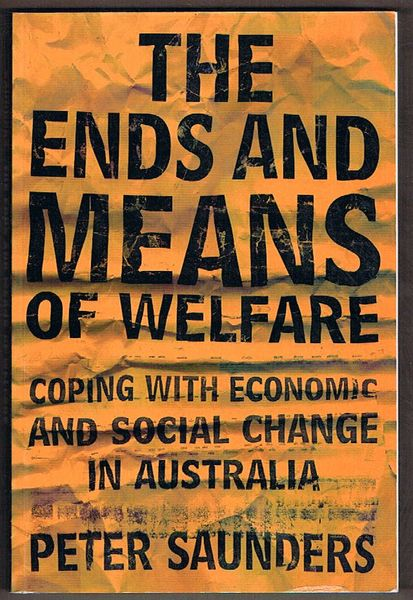 The Ends and Means of Welfare: Coping with Economic and Social Change in Australia