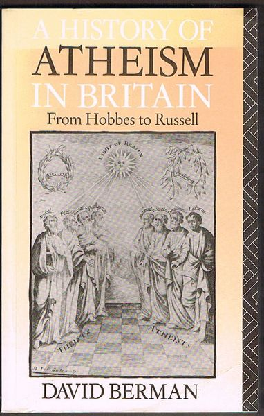 A History of Atheism in Britain: From Hobbes to Russell