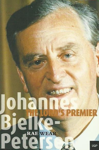 Johannes Bjelke-Petersen: The Lord\'s Premier