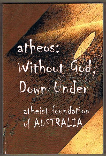 Atheos: Without God, Down Under