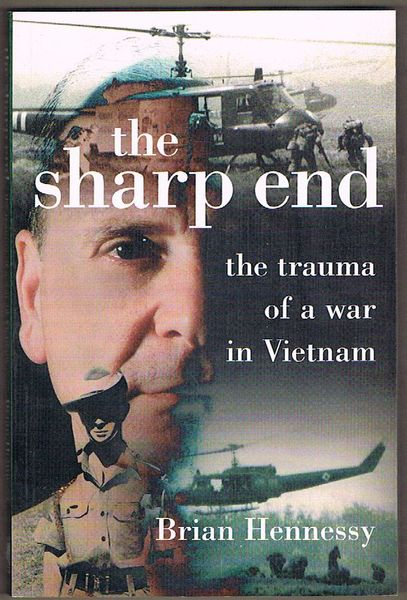 The Sharp End: The Trauma of a War in Vietnam