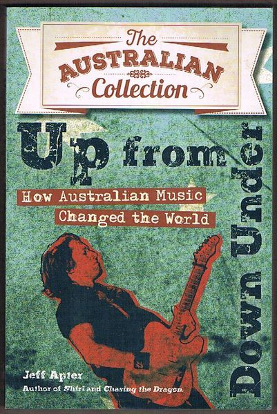 Up from Down Under: How Australian Music Changed the World