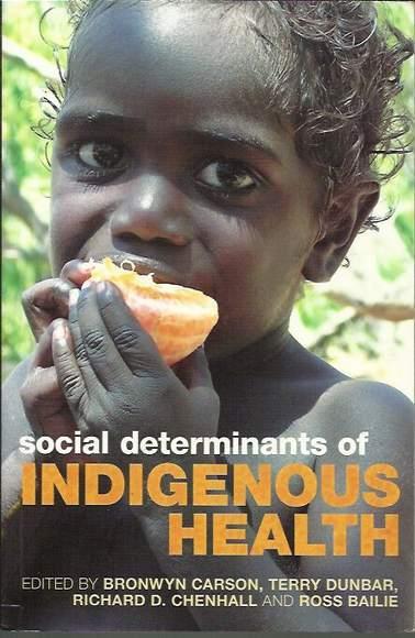 Social Determinants of Indigenous Health