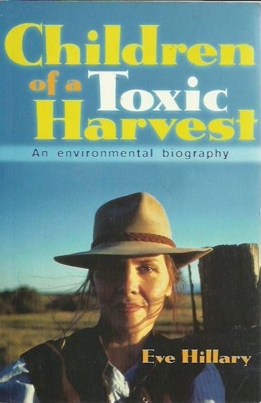 Children of a Toxic Harvest: An Environmental Biography