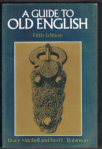 A Guide to Old English. Fifth Edition