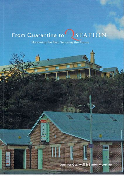 From Quarantine to Q Station: Honouring the Past, Securing the Future