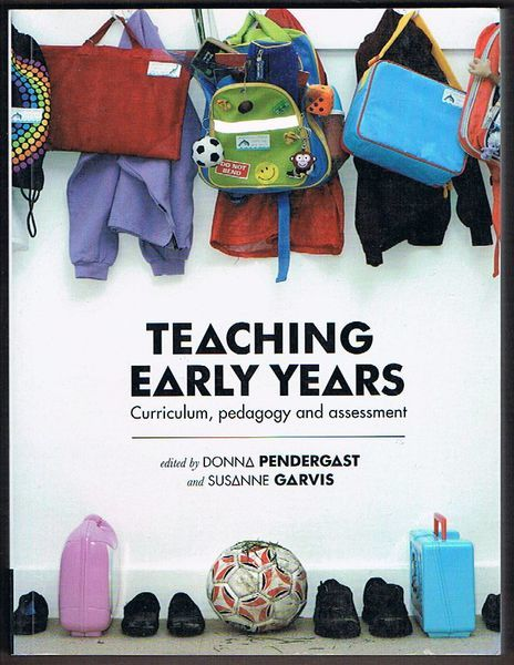 Teaching Early Years: Curriculum, Pedagogy and Assessment