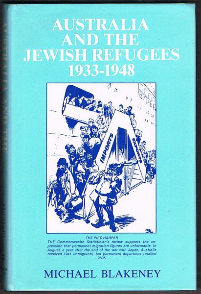 Australia and the Jewish Refugees 1933-1948