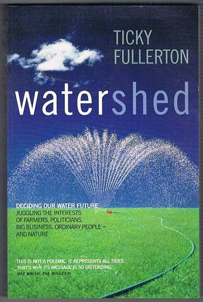 Watershed: Deciding our Water Future