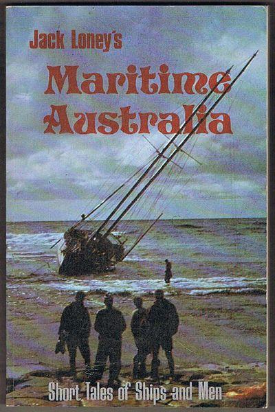 Maritime Australia: Short Tales of Ships and Men