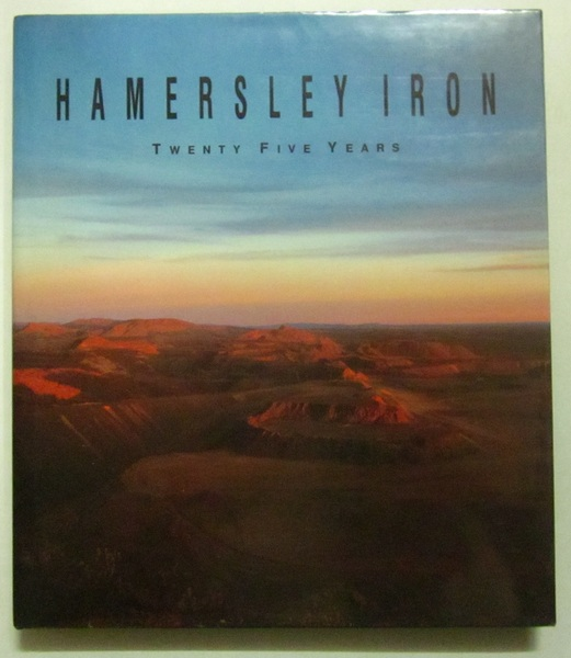 Hamersley Iron: Twenty Five Years